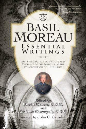 Basil Moreau: Essential Writings (A Holy Cross Book) -
