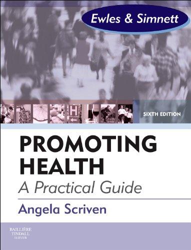 Promoting Health: A Practical Guide: Ewles & Simnett, 6e