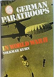 German Paratroops in World War II by Volkmar Kuhn (1978-02-20)