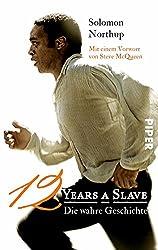 Twelve Years a Slave: Die wahre Geschichte (German Edition)