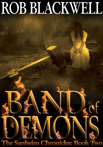 Band of Demons (The Sanheim Chronicles Book 2) (English Edition)