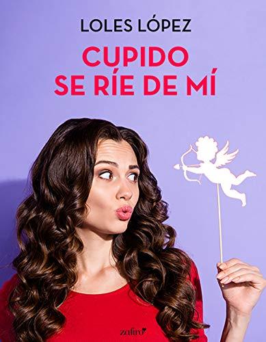 Cupido se ríe de mí, Loles López (rom) 51i5JdEPuIL