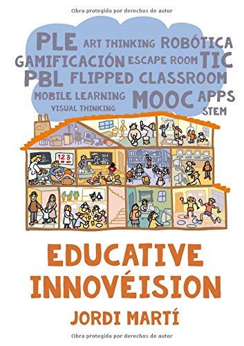 Educative Innovéision por Jordi Martí Guiu