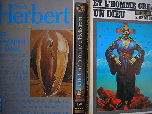frank herbert - lot 3 livres : la ruche d'hellstrom - le cycle de dune les hérétiques de dune - et l'homme créa un dieu par frank herbert (Poche)