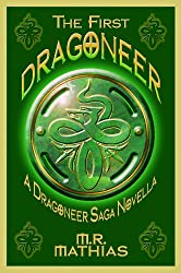 The First Dragoneer (Introductory Novella) (Dragoneers Saga Book 0) (English Edition)