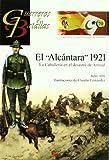 El Alcántara 1921 (Guerreros Y Batallas)