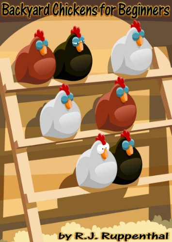 backyard-chickens-for-beginners-getting-the-best-chickens-choosing-coops-feeding-and-care-and-beatin