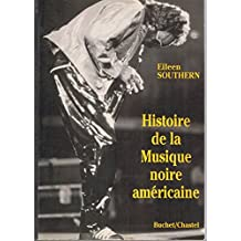 Histoire de la musique noire américaine ( The Music of Black Americans : A History)