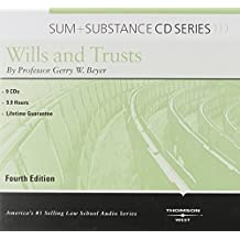 Wills and Trusts (Sum and Substance)