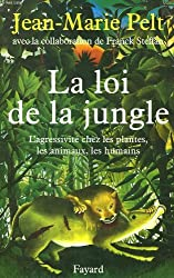 La loi de la jungle.