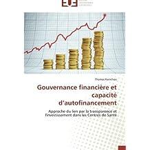 Gouvernance financière et capacité d'autofinancement: Approche du lien par la transparence et l'investissement dans les Centres de Santé