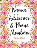 Names Addresses & Phone Numbers Large Print: Cute Pink Flowers Address Book with Alphabetical Organizer, Names, Addresses, Birthday, Phone, Work, Email and Notes (Address Book Large Print)