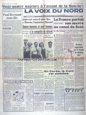 VOIX DU NORD (LA) du 22/08/1950 - PAUL REYNAUD NOUS DIT PAR STIBIO - 15 HOMMES ET 9 FEMMES A LA CONQUETE DU DETROIT - LA FRANCE PARFAIT SON OEUVRE AU CANAL DE SUEZ PAR DROIT - EN COREE - LE FRONT EST STABILISE