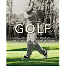 Golf - The Royal and Ancient Game