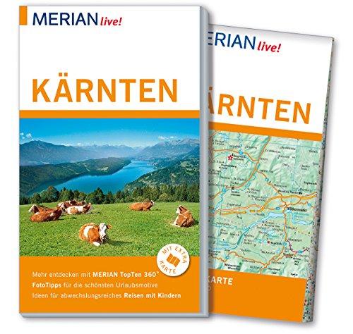 MERIAN live! Reiseführer Kärnten: Mit Extra-Karte zum Herausnehmen