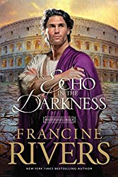 [(An Echo in the Darkness)] [By (author) Francine Rivers] published on (June, 2015)