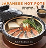 Japanese Hot Pots: Comforting One-Pot Meals by Tadashi Ono (2009-09-22)