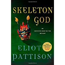 Skeleton God: An Inspector Shan Tao Yun Mystery (Inspector Shan Tao Yun Novels)