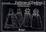 Patterns of Fashion: 1660-1860: Vol 1