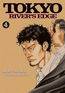 Tokyo River's Edge Edition simple Tome 4