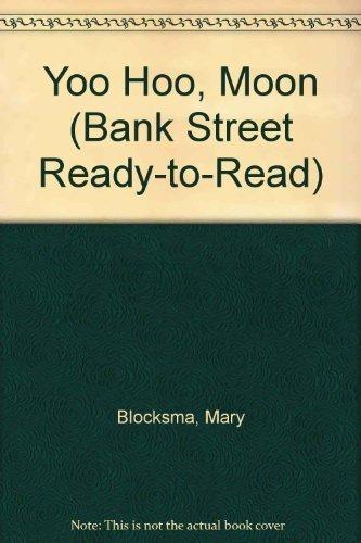 yoo-hoo-moon-bank-street-ready-to-read-by-mary-blocksma-1992-01-01
