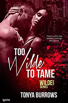Too Wilde to Tame (Wilde Security) by [Burrows, Tonya]