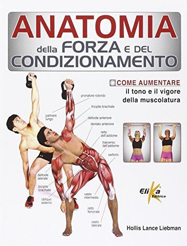 Zoom IMG-2 anatomia della forza e del