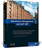 Warehouse Management mit SAP ERP: Effektive Lagerverwaltung mit WM (SAP PRESS)