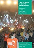 Case Studies in Crowd Management by Chris Kemp (2007-07-15)