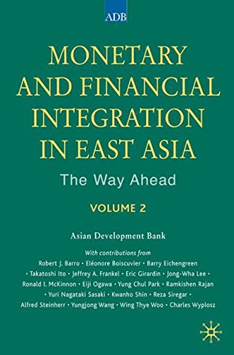 monetary-and-financial-integration-in-east-asia-the-way-ahead-volume-2-vol-2