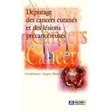 Dépistage des cancers cutanés et des lésions précancéreuses