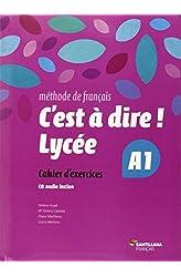 Descargar gratis C'EST A DIRE LYCEE A1 EXERCICES + CD - 9788492729647 en .epub, .pdf o .mobi