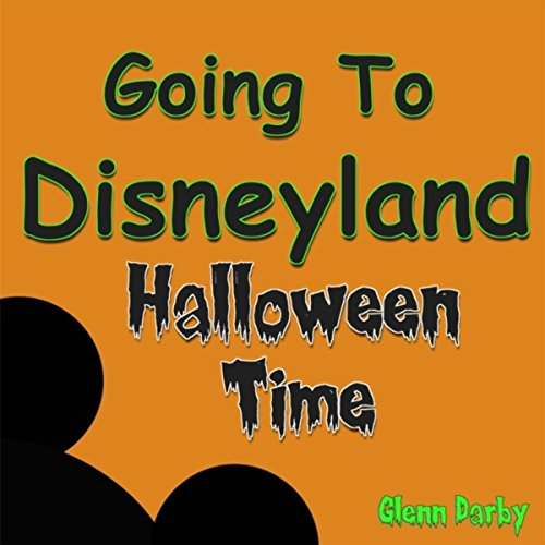 Going to Disneyland Halloween Time (Für Disneyland Halloween)