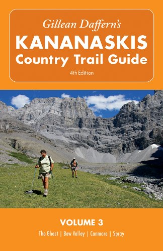 Kanada-spray (Gillean Daffern's Kananaskis Country Trail Guide - 4th Edition: Volume 3: The Ghost—Bow Valley—Canmore—Spray)