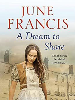 A Dream to Share (Victoria Crescent Sagas Book 2) by [Francis, June]