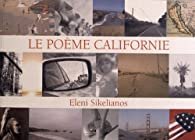 Le Poème Californie par Eleni Sikelianos