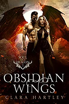 Obsidian Wings (Soul of a Dragon Book 1) (English Edition)