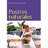 Postres naturales / Natural desserts