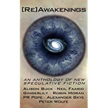 [Re]Awakenings, an anthology of new Speculative Fiction