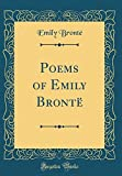 Poems of Emily Bronte (Classic Reprint)