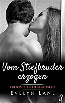 Vom Stiefbruder erzogen: Die Sklavin Julia (Band 3) (German Edition) par [Lane, Evelyn]
