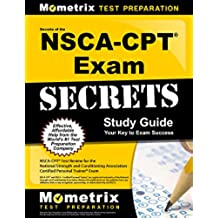 Secrets of the NSCA-CPT Exam Study Guide: NSCA-CPT Test Review for the National Strength and Conditioning Association - Certified Personal Trainer Exam (English Edition)