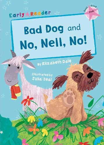 Bad dog ; and, Np, Nell, No!