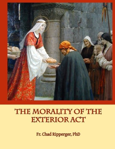 the-morality-of-the-exterior-act-in-the-writings-of-st-thomas-aquinas