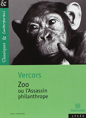 Zoo: Ou L'Assassin Philanthrope