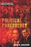 Political Ponerology (A Science on the Nature of Evil Adjusted for Political Purposes) (English Edition)