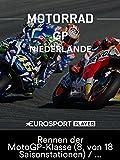 Motorrad: MotoGP 2018 - Großer Preis der Niederlande in Assen - Rennen der MotoGP-Klasse (8. von 18 Saisonstationen)/Übertragung vom TT Circuit