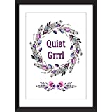 Quiet Grrrl / Ruhig Grrrl Typografischer Ungerahmter Druck