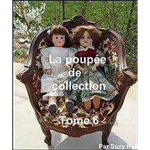 La poupée de collection Tome 6 (French Edition)