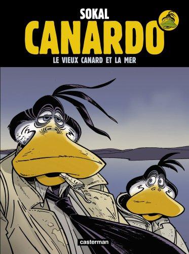 Une enquête de l'inspecteur Canardo, Tome 22 : Le vieux canard et la mer par Benoît Sokal, Pascal Regnauld